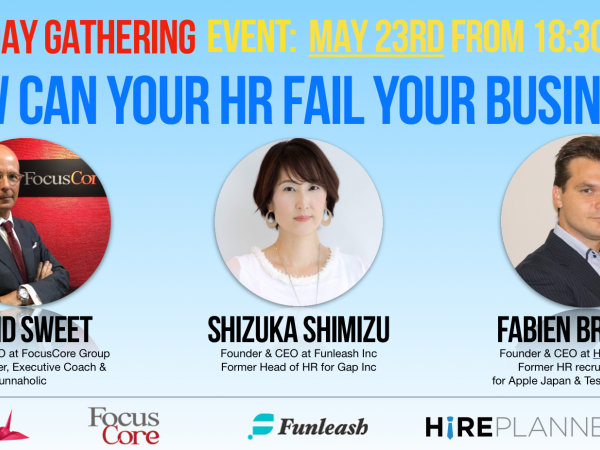 2019-5-23 How can your HR fail your business?にスピーカーとして登壇